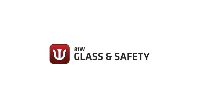 81W Glass & Safety